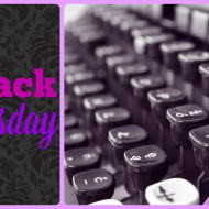 Way Back Wednesday Link-Up Party {Week 16}